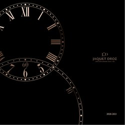 Jaquet Droz offers in the Jaquet Droz catalogue ( More than a month)